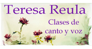Teresa Reula: Clases de Canto y Voz